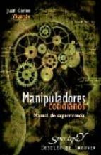 manipuladores cotidianos: manual de supervivencia juan carlos vicente 9788433020536