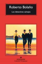 los detectives salvajes (premio herralde 1998) (18ª ed.) roberto bolaño 9788433966636