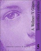 teoria critica y estetica: dos interpretaciones de th. w. adorno vicente gomez albrecht wellmer 9788437017136
