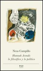 hannah arendt: lo filosofico y lo politico-neus campillo-9788437089836