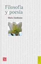El libro de Filosofia y poesia (2ª ed.) autor MARIA ZAMBRANO EPUB!