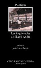 las inquietudes de shanti andia (16ª ed.) pio baroja 9788437601236