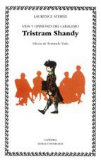 vida y opiniones del caballero tristram shandy laurence sterne 9788437605036
