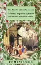 El libro de Genero, espacio y poder: para una critica de las ciencias politic as autor MINO VIANELLO DOC!