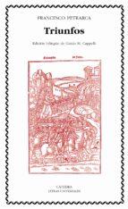 triunfos (ed. bilingüe italiano-español)-francisco petrarca-9788437620336