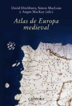 atlas de europa medieval angus mackay 9788437627236