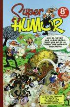 super humor mortadelo nº 17: varias historietas-f. ibañez-9788440647436