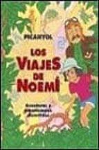 los viajes de noemi josep lluis martinez picanyol 9788440685636