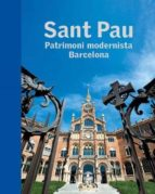 sant pau. patrimoni modernista. barcelona-9788441227736