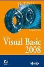 visual basic 2008 (coleccion la biblia de)-evangelos petroutsos-9788441524736