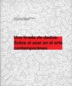 una tirada de dados: sobre el azar en el arte contemporaneo-9788445131336