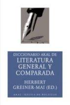 diccionario akal de literatura general y comparada herbert greiner mai 9788446018636