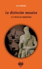 la distincion mosaica o el precio del monoteismo jan assmann 9788446022336