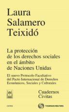 proteccion de los derechos sociales en el ambito de naciones unid as laura salamero teixido 9788447038336