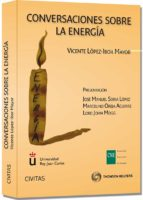 CONVERSACIONES SOBRE LA ENERGIA | VICENTE LOPEZ-IBOR MAYOR