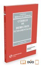 codigo de derechos fundamentales (4ª ed.) (duo) 9788447052936
