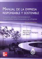 manual de la empresa responsable y sostenible-aldo olcese santonja-9788448168636