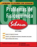 El libro de Problemas de fisicoquimica autor IRA N. LEVINE EPUB!