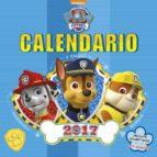 calendario 2017. paw patrol-9788448847036