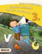 llengua catalana 3r cm. llibre de coneixementsed 2013 cataluña/baleares catala 9788448931636