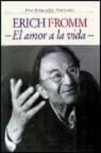 erich fromm, el amor a la vida: una biografia ilustrada-rainer funk-9788449307836