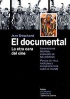 el documental. la otra cara del cine-jean breschand-9788449316036