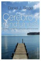 cerebro y mindfulness (ebook)-daniel j. siegel-9788449326936
