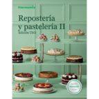 reposteria y pasteleria ii   edicion tm5 9788460681236