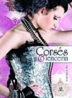 corses y lenceria: el alma femenina noemi marcos alba 9788466225236