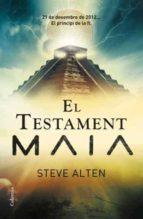 el testament maia-steve alten-9788466408936