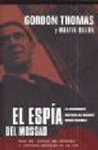 el espía del mossad. la apasionante historia del magnate robert maxwell-martin dillon-thomas gordon-9788466614436