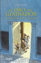 el oro del gladiador: una novela policiaca de la antigua roma andrea schacht 9788466774536