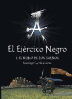 el ejercito negro (i)-santiago garcia-clairac-9788467511536