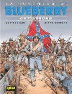 blueberry 53: la juventud de blueberry. gettysburg michel blanc dumont françois corteggiani 9788467912036