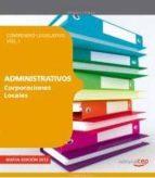 ADMINISTRATIVOS DE CORPORACIONES LOCALES: COMPENDIO LEGISLATIVO