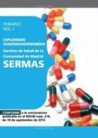 DIPLOMADO SANITARIO/ENFERMERA DEL SERVICIO DE SALUD DE LA COMUNID AD DE MADRID. SERMAS (VOL I)