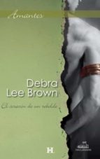 el corazón de un rebelde (ebook)-debra lee brown-9788468720036