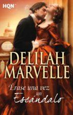 érase una vez un escándalo (ebook)-delilah marvelle-9788468734736