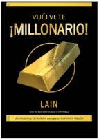 ¡vuelvete millonario!-lain garcia calvo-9788469754436
