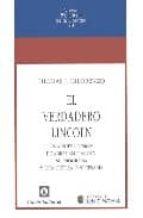 el verdadero lincoln: una nueva mision tomas j. di lorenzo 9788472094536