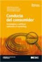 conducta del consumidor: estrategias y politicas aplicadas al mar keting (2º ed)-jaime rivera camino-rolando arellano cueva-9788473565936