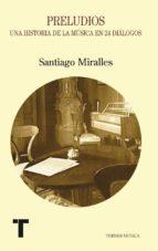 preludios-santiago miralles huete-9788475064536