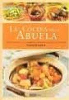 la cocina de la abuela: cocina tradicional y energetica para vivi r con salud y armonia (2ª ed.) montse bradford 9788475566436