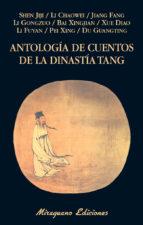 antología de cuentos de la dinastía tang-9788478134236