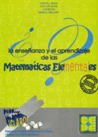 pues...¡claro!: la enseñanza y el aprendizaje de las matematicas elementales-carlos ayala-9788478696536