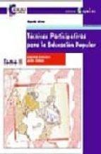 tecnicas participativas para la educacion popular (3ª ed.) graciela bustillos laura vargas 9788478841936