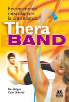 thera band: entrenamiento muscular con cinta elastica urs geiger caius schmid 9788480198936