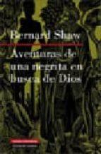 aventuras de una negrita en busca de dios george bernard shaw 9788481096736