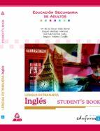 lengua extranjera, ingles student s book para la educacion secund aria de adultos (incluye 1 cd-rom)-9788483115336