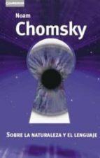 sobre la naturaleza y el lenguaje-noam chomsky-9788483233436